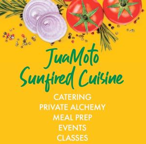 JuaMoto Sunfired Cuisine